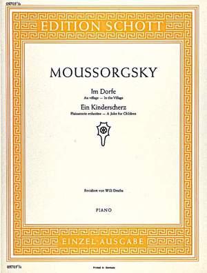 Moussorgsky, M: In the Village / Joke for Children