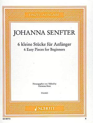 Senfter, J: 6 Easy Pieces for Beginners o. op.