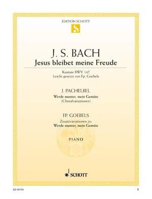 Jesus bleibet meine Freude / Werde munter, mein Gemüte BWV 147