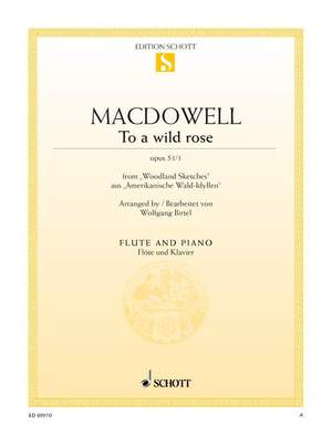 MacDowell, E: To a wild rose op. 51/1