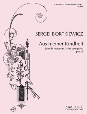 Bortkiewicz, S: From My Childhood op. 14