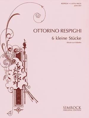 Respighi, O: Six Little Pieces