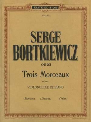 Bortkiewicz, S: Three Pieces op. 25
