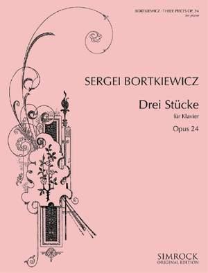 Bortkiewicz, S: Three Pieces op. 24