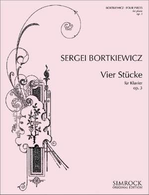 Bortkiewicz, S: Four Pieces op. 3