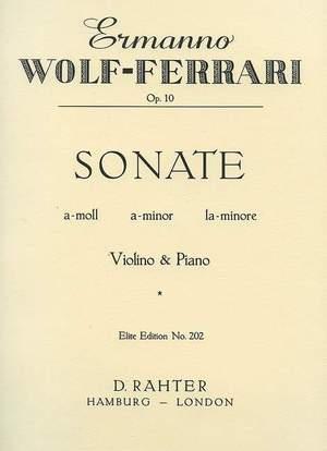 Wolf-Ferrari, E: Sonata in A Minor op. 10