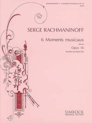 Rachmaninoff, S: Six Moments musicaux op. 16