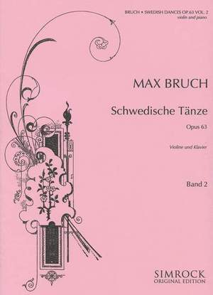 Bruch, M: Swedish Dances op. 63 Vol. 2 Product Image