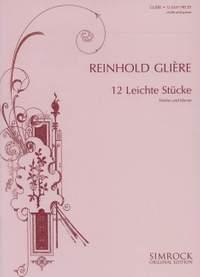 Glière, R: Twelve easy pieces op. 45