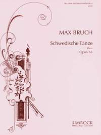 Bruch, M: Swedish Dances op. 63