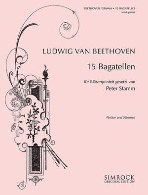 Beethoven, L v: 15 Bagatelles