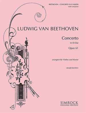 Beethoven, L v: Violin Concerto in D Major op. 61