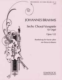 Brahms, J: Six Chorale Preludes op. 122