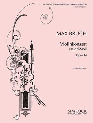 Bruch, M: Violin Concerto 2 in D Minor op. 44 Product Image