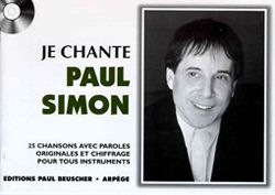 Je Chante Paul Simon (Nur Text)