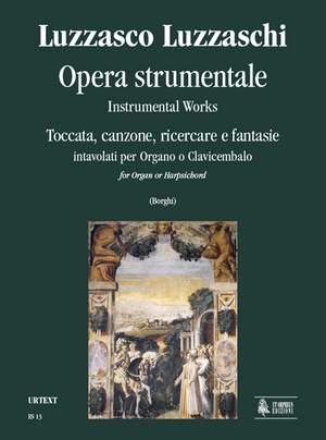 Luzzaschi, L: Instrumental Works. Toccata, Canzone, Ricercare and Fantasias