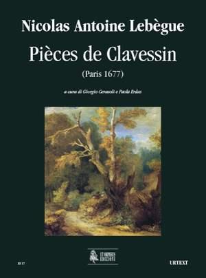 Lebègue, N A: Pièces de Clavessin (Paris 1677)