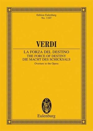 Verdi: La Forza del Destino (The Force of Destiny)