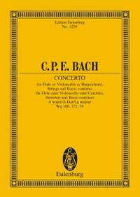 Bach, C P E: Concerto A major H 437-39, Wq 168, 172, 29