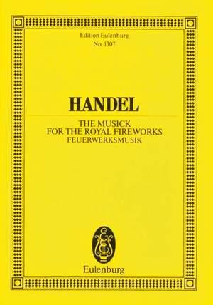Handel, G F: The Music for the Royal Fireworks HWV 351