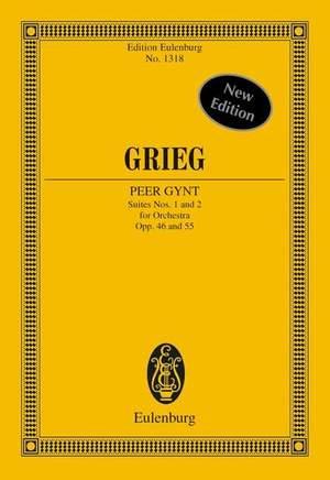 Grieg, E: Peer Gynt Suites Nos. 1 and 2 op. 46 / op. 55