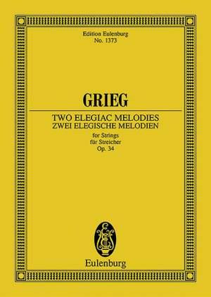 Grieg, E: 2 elegiac Melodies op. 34