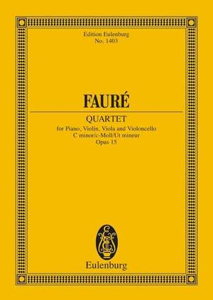Fauré, G: Piano Quartet No. 1 C minor op. 15