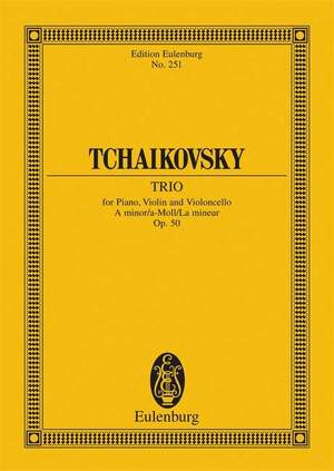 Tchaikovsky: Piano Trio A minor op. 50 CW 93