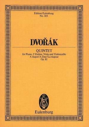 Dvorák, A: Piano Quintet A major op. 81 B 155