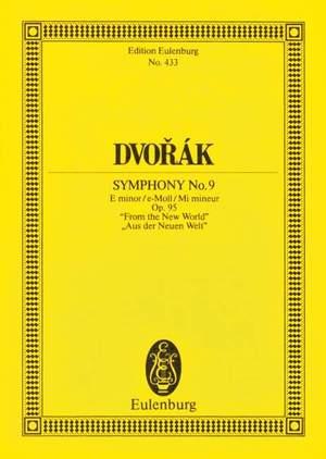 Dvorák, A: Symphony No. 9 E minor op. 95 B 178