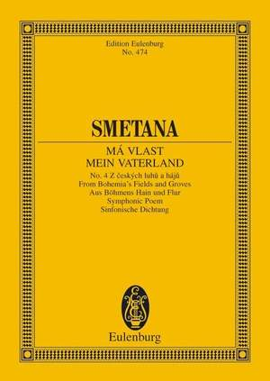 Smetana: Z českých luhů a hájů [From Bohemia's Woods and Fields] (miniature score)