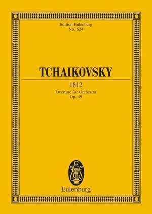 Tchaikovsky: 1812 Op. 49 Cw 46