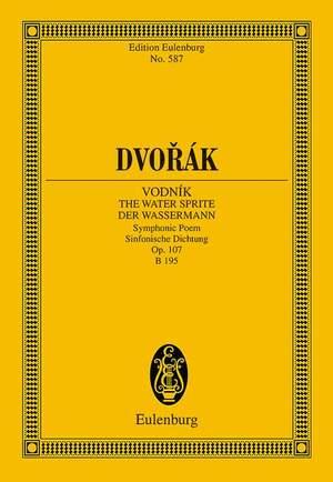Dvorák, A: Vodník - The Watersprite op. 107 B 195