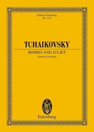 Tchaikovsky: Romeo and Juliet CW 39