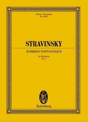 Stravinsky, I: Scherzo fantastique op. 3