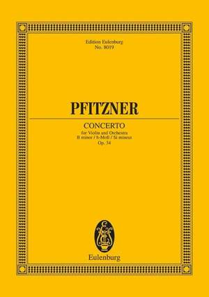 Pfitzner, H: Concerto for Violin and Orchestra B Minor op. 34