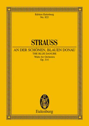 Johann Strauss II: An der schönen blauen Donau op. 314
