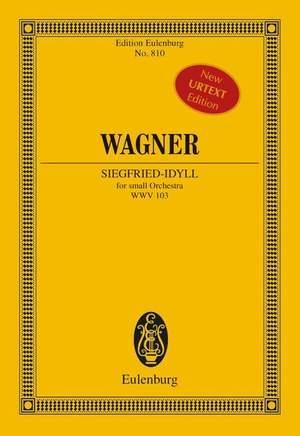 Wagner, R: Siegfried-Idyll WWV 103