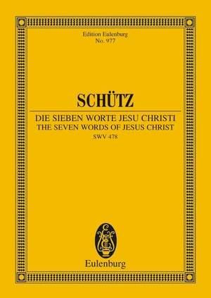 Schuetz, H: The Seven Words of Jesus Christi SWV 478