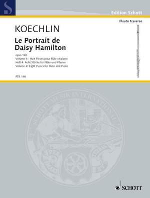 Koechlin, C: Le Portrait de Daisy Hamilton op. 140 Heft 4