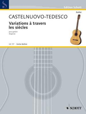 Castelnuovo-Tedesco, M: Variations à travers les siècles Product Image