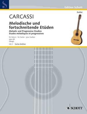 Carcassi, M: Melodic and Progressive Studies op. 60