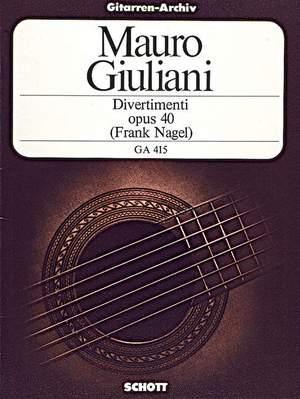 Giuliani, M: Divertimenti op. 40
