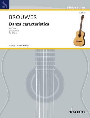 Brouwer, L: Danza caracteristica