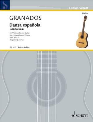 Granados i Campiña, E: Danza españolaAndaluza op. 37/5