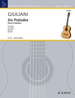 Giuliani, M: 6 Preludes op. 83