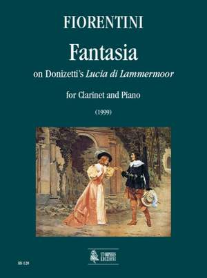 Fiorentini, L: Fantasy on Donizetti's Lucia di Lammermoor