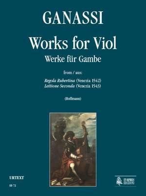 Ganassi, S: Works for Viol (Venezia 1542/43)
