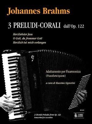 Brahms, J: 3 Chorale Preludes op. 122