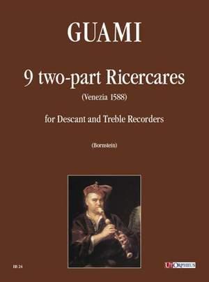 Guami, F: 9 two-part Ricercare (Venezia 1588)